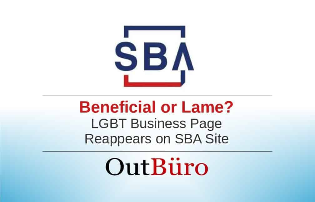 OutBuro - Beneficial or Lame - LGBT Business Page Reappears on SBA Site - Employer Ratings Review Directory GLBT Gay Networking Lesbian Bisexual Transgender Community