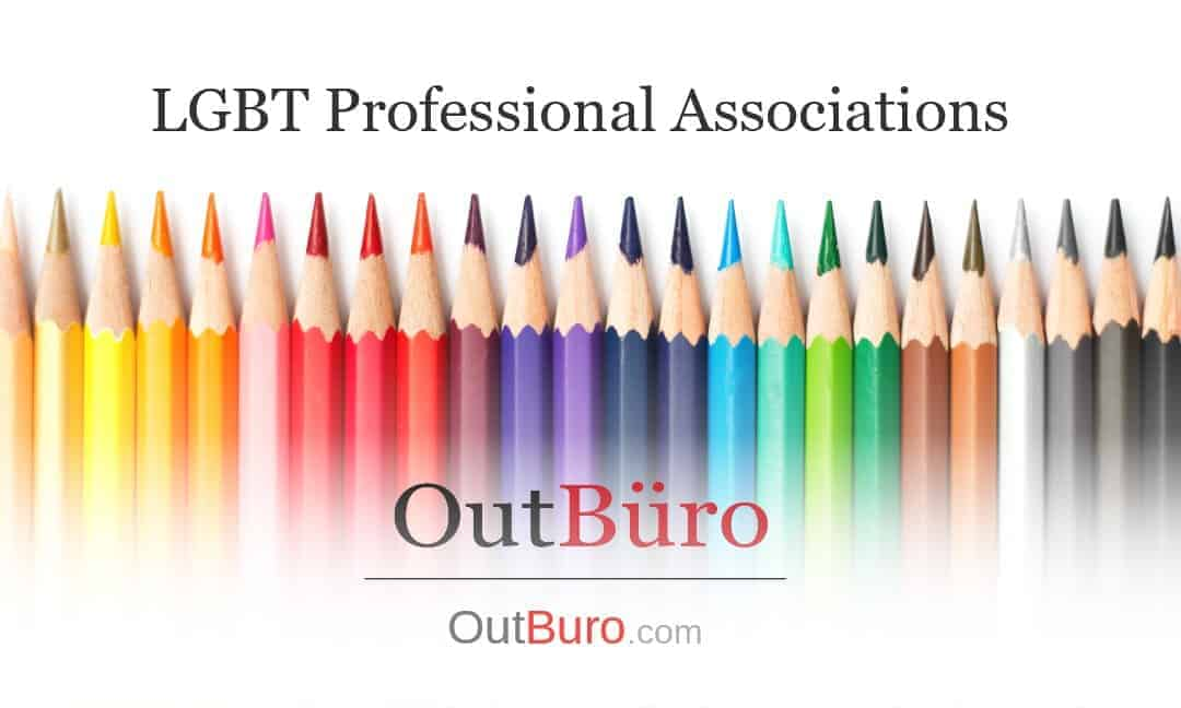 LGBT Professional Associations - LGBT Employees Rate Employer Review Company Employee Branding OutBuro - Corporate Workplace Equality Gay Lesbian Queer Diversity Inclusion
