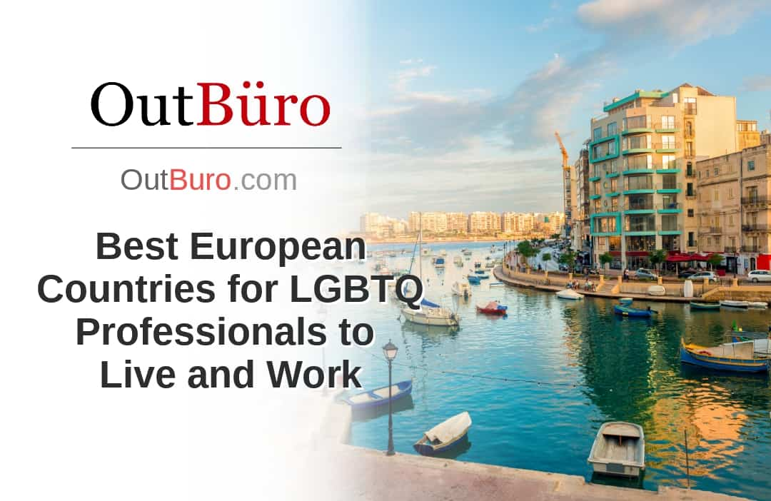 Best European Countries for LGBTQ Professionals to Live and Work - LGBT Employees Rate Employer Review Company Employee Branding OutBuro - Corporate Workplace Equality Gay Lesbian Queer Diversity Inclusion