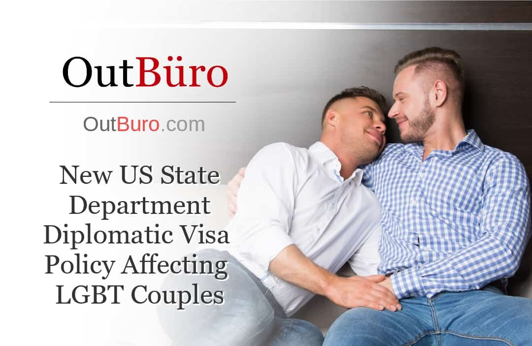 New US State Department Diplomatic Visa - OutBuro LGBT Business News Gay Professional Network Lesbian Business Networking GLBT Queer Bisexual Transgender
