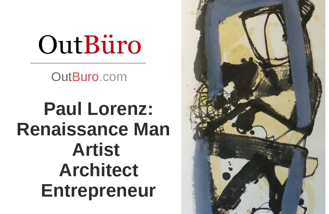 Paul Lorenz Renaissance Man Artist Entrepreneur - LGBT Employees Rate Employer Review Company Employee Branding OutBuro - Corporate Workplace Equality Gay Lesbian Queer Diversity Inclusion