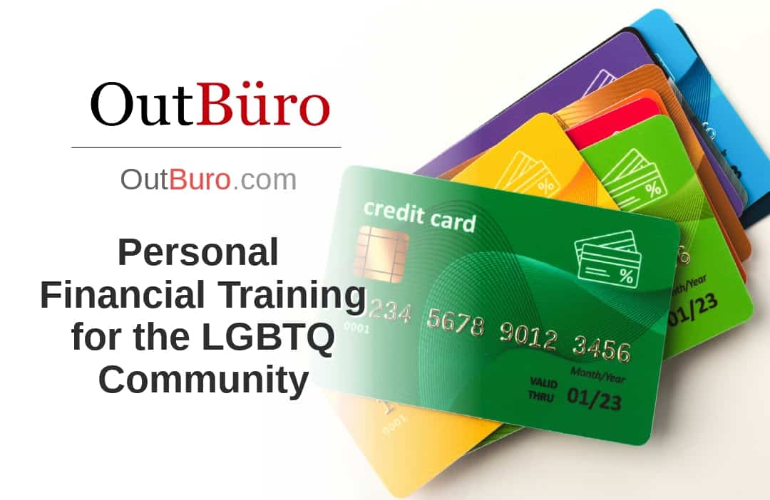 Personal Financial Training for the LGBTQ Community - LGBT Employees Rate Employer Review Company Employee Branding OutBuro - Corporate Workplace Equality Gay Lesbian Queer Diversity Inclusion