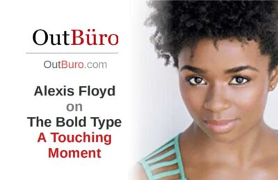 Alexis Floyd Actress The Bold Type Freeform Network Television - OutBuro - Gay Professional Lesbian Entrepreneur Business News Queer Startup Information Resources Professional Netowork