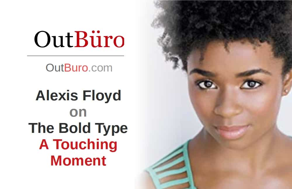 Alexis Floyd Actress The Bold Type Freeform Network Television - LGBT Employees Rate Employer Review Company Employee Branding OutBuro - Corporate Workplace Equality Gay Lesbian Queer Diversity Inclusion