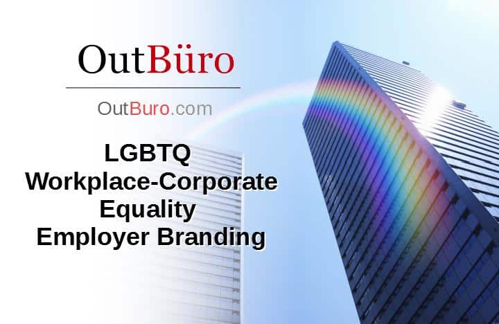 LGBTQ Workplace-Corporate Equality Index Employer Branding Reviews Ratings Monitoring - OutBuro - Company Employee Recruiting Marketing Diversity Inclusion gay lesbian transgender