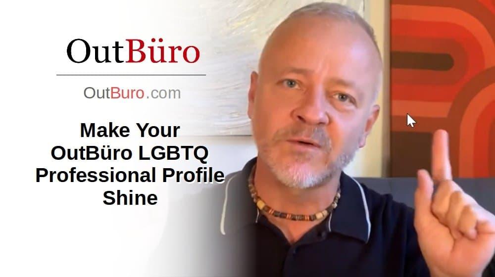 तपाईंको बनाउनुहोस् LGBTQ प्रोफेशनल प्रोफाइल चमक [भिडियो] - आउटबुरो LGBT कर्पोरेट इक्विलिटी ब्रान्डि Work कार्यस्थल रोजगारदाता रेटिंग समीक्षा समीक्षा गर्दछ