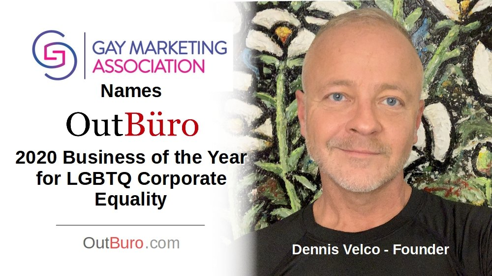Gay Marketing Association Names OutBuro 2020 Business of the Year for LGBTQ Corporate Equality Employer Branding Ratings Reviews Monitoring