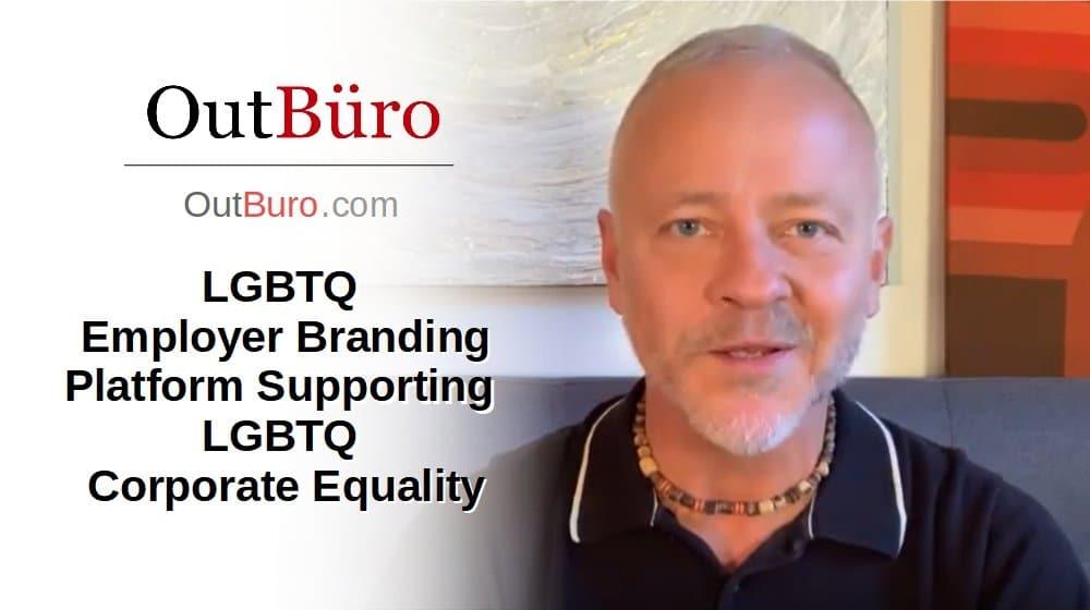 LGBTQ Corporate Equality LGBTQ Employer Branding Platform [Video] - OutBuro LGBT Company Ratings Reviews Monitoring