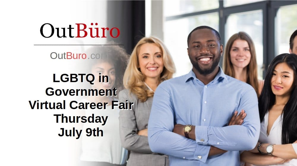 LGBTQ in Government Virtual Career Fair – July 9th