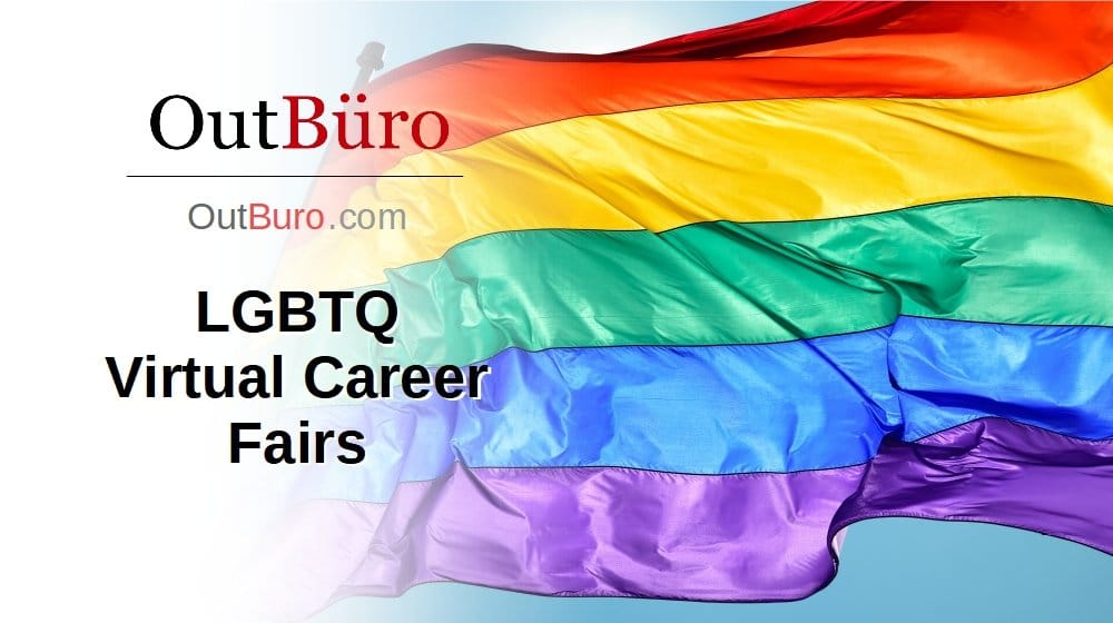LGBTQ Virtual Career Fairs - OutBuro - LGBT Corporate Equality Employer Branding Company Ratings Recruiters Job Search Seeking Reviews Monitoring