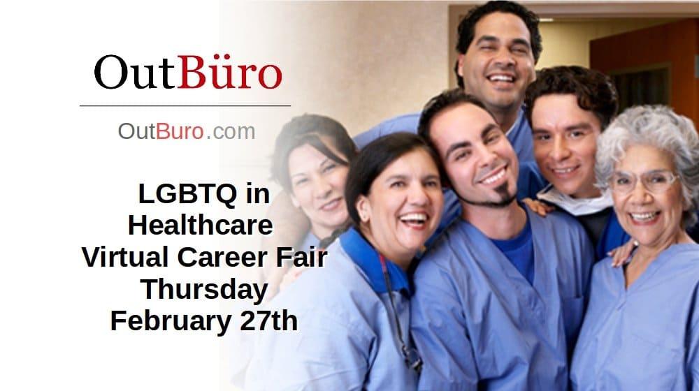 LGBTQ Healthcare Virtual Career Fair – Feb 27, 2020