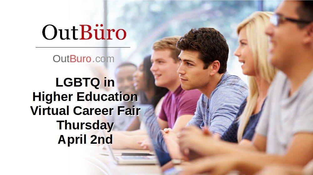 LGBTQ in Higher Education Virtual Career Fair – April 2nd