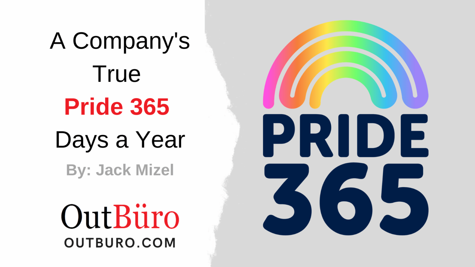 A Company's True Pride 365 Days a Year - OutBuro - Company Ratings Review by LGBT consumers clients customers LGBTQ entrepreneur professional community gay lesbian