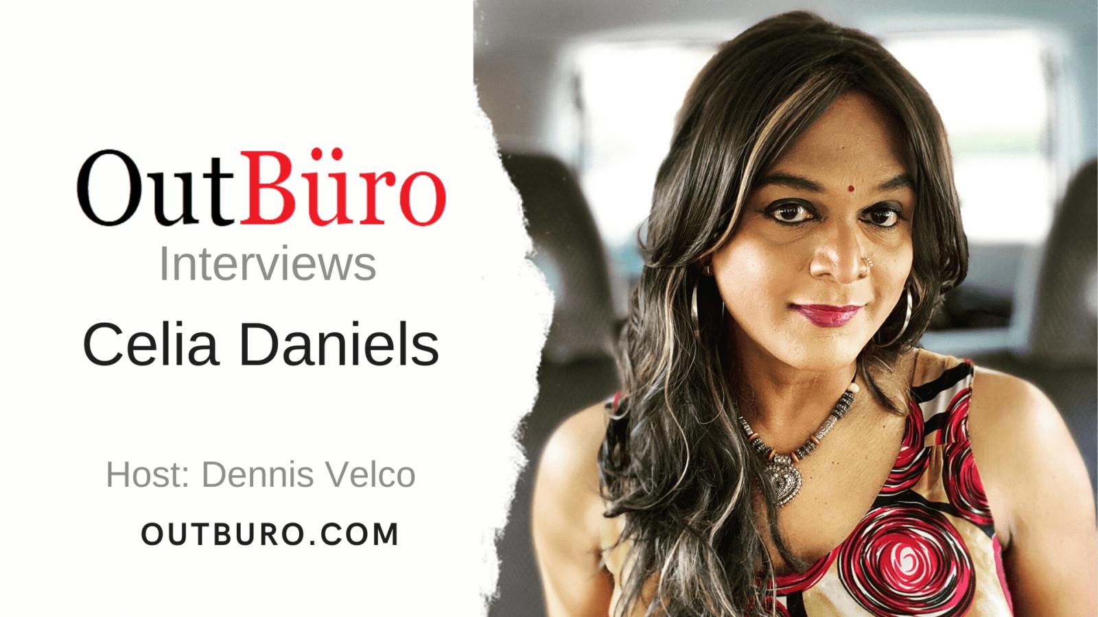 OutBüro Interviews - Celia Daniels - Trans Activist Community Leader Transgender LGBT Entrepreneur Strategic Business Consultant Transgender Startup Professional Mentor
