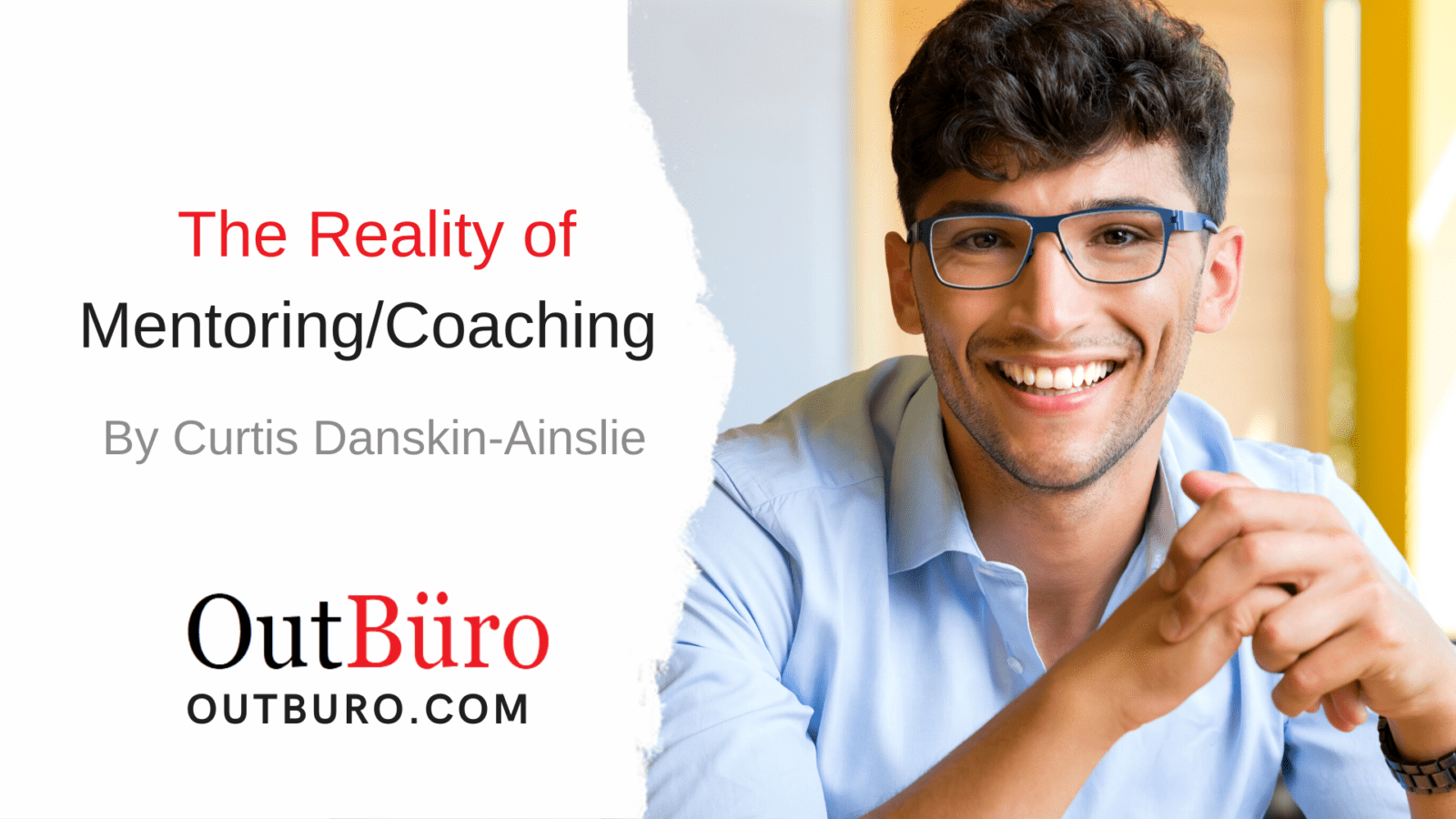 The Reality of Mentoring Coaching lgbtq entrpreneurs startup professionals business owners careers outburo