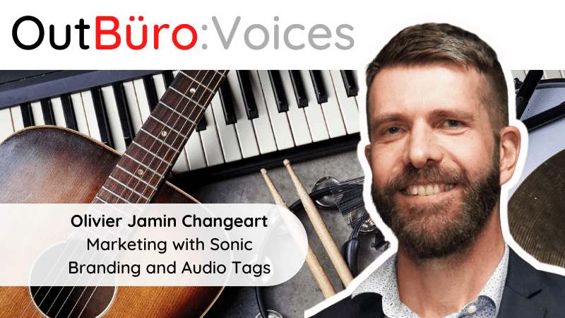 OutBuro Voices 1-15 Olivier Jamin Changeart Sonic Branding Audio Tag Marketing Gay Entrepreneur lgbt business owner Professional music consultant online community