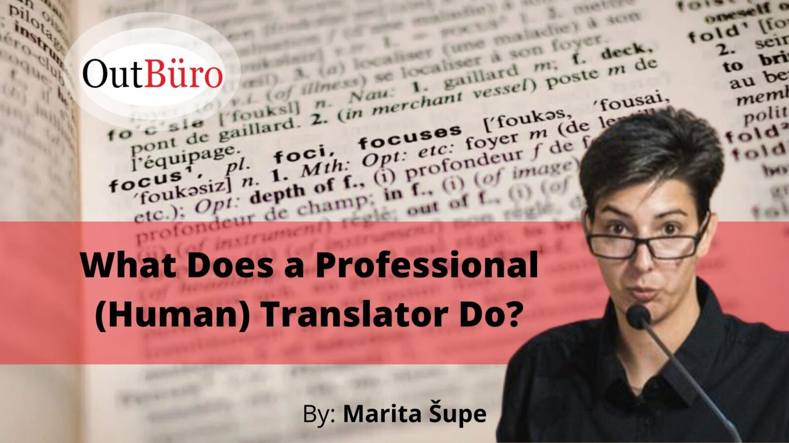 WHAT does a professional human translator do by Marita Supa lgbtq entrepreneurs lesbian business startup owner lgbt founders global networking community online OutBuro