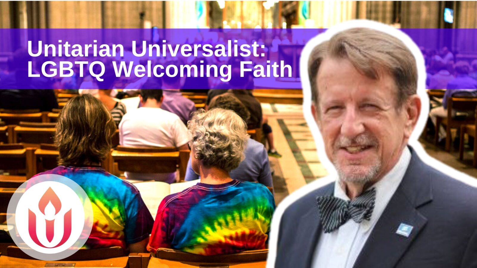 Bruce Knotts Unitarian Universalist Church LGBTQ welcoming spiritual faith gay lesbian bisexual transgender queer LGBT professional online community OutBuro
