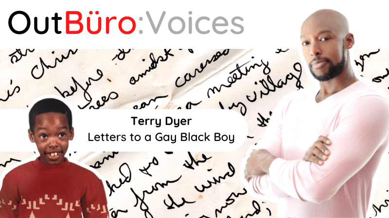 OutBuro Voices 1-16 Terry Dyer African American Gay Author Letter to a Gay Black Boy novel