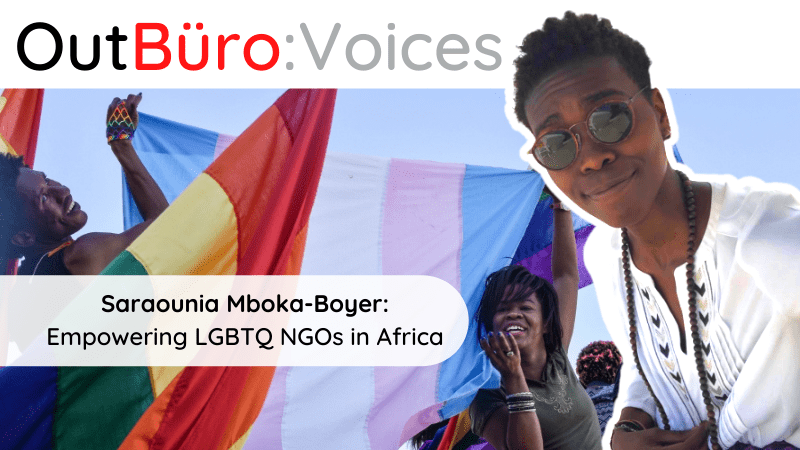 OutBuro Voices 1-19 Saraounia Mboka-Boyer Empowering LGBTQ NGOs in Africa lgbt professional gay lesbian bisexual transgender health rights nonprofits