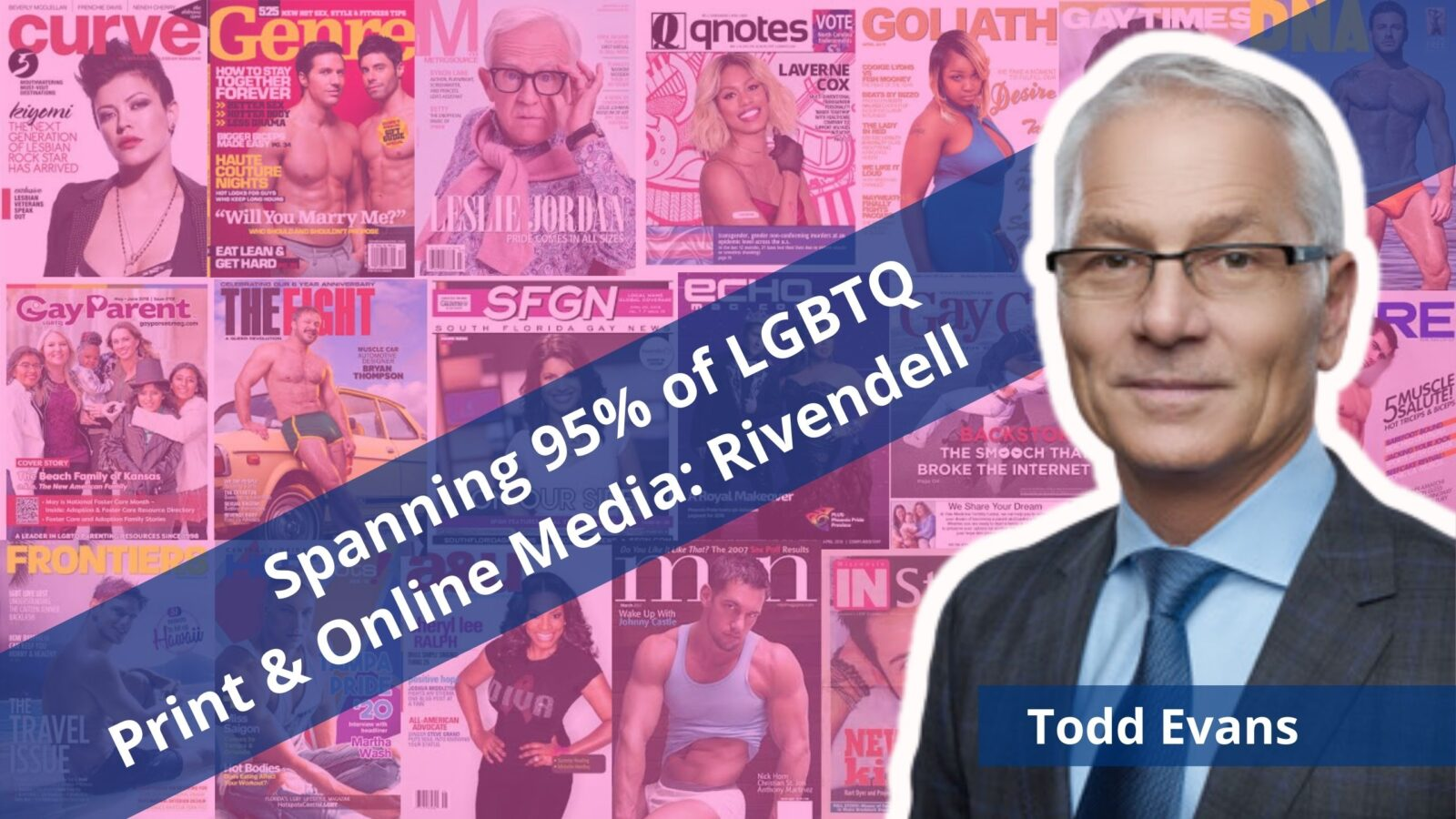 Todd Evans CEO Rivendell Media out gay entrepreneur lgbtq business owners lesbian queer online community OutBuro