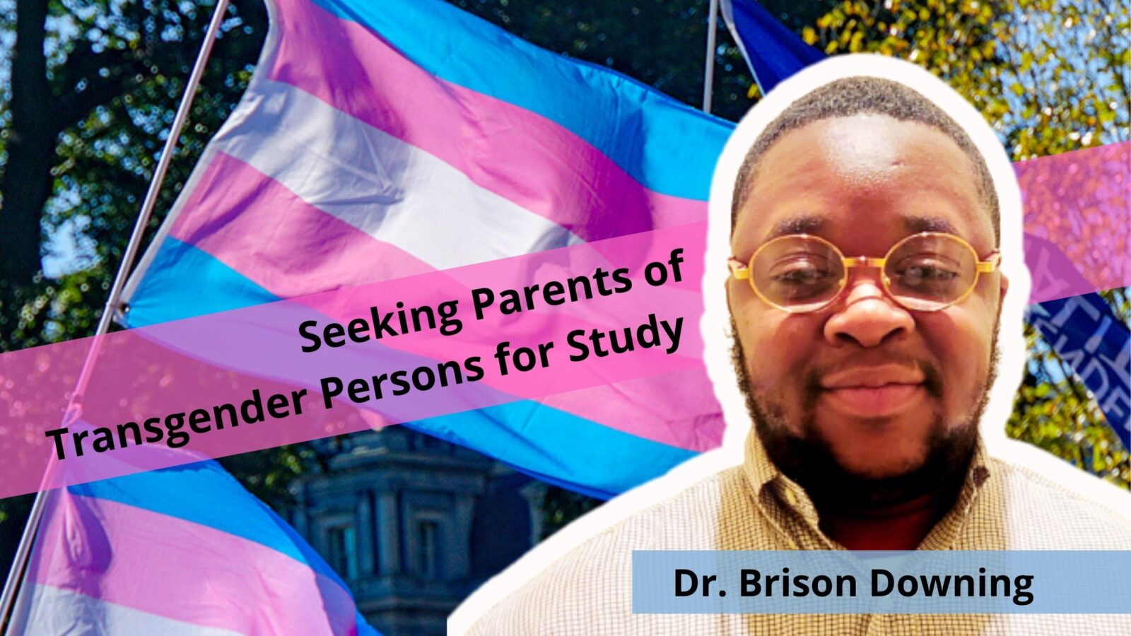Brison Scholar Lee Downing Transgender Parents Disertation lgbt out gay entrepreneur lgbtq business owners lesbian queer online community OutBuro