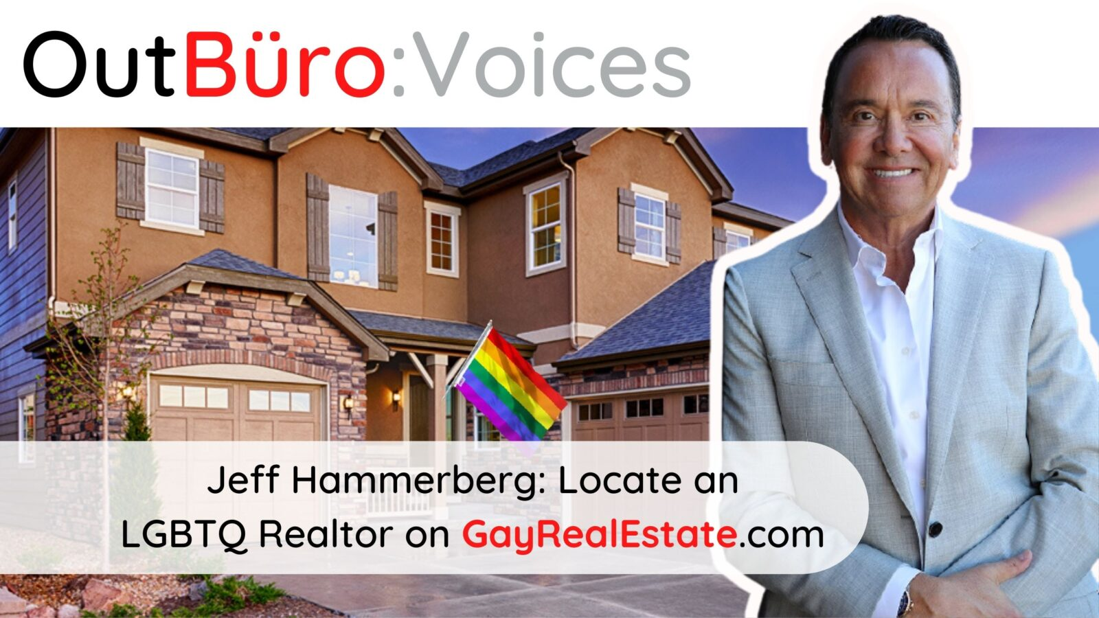 Jeff Hammerberg_ Locate an LGBTQ Realtor on GayRealEstate.com lgbt out gay entrepreneur lgbtq business owners lesbian queer community OutBuro