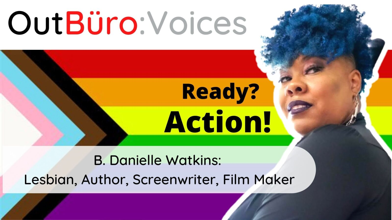 B. Danielle Watkins_ Lesbian, Author, Screenwriter, Film Maker lgbt out lesbian entrepreneur lgbtq gay business owners queer community OutBuro