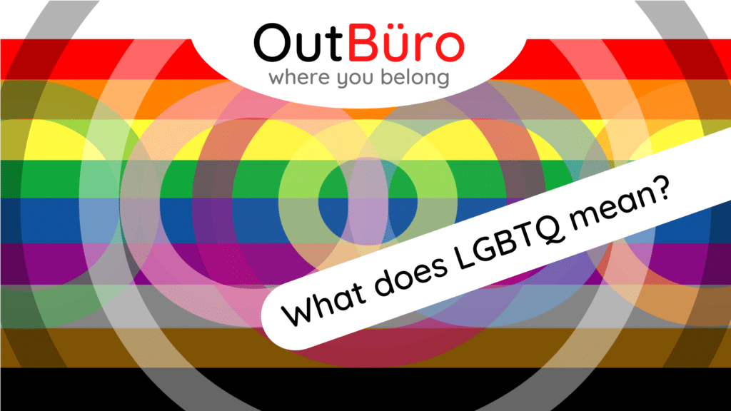 What does LGBTQ mean OutBuro professional online networking community gay lesbian bisexual transgender queer intersex asexual pansexual entrepreneurs