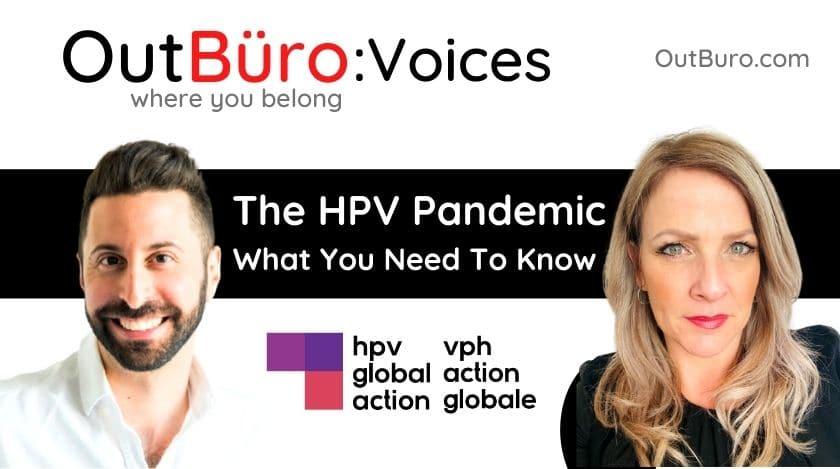 HPV ग्लोबल कार्य टीकाकरण कैन्सर रोकथाम आउटबुरो lgbtक्यू पेशेवरहरू समलि .्गी समलि les्गी समलिnder्गी ट्रान्सजेन्डर क्विर बाइसेक्सुअल अनलाइन समुदाय