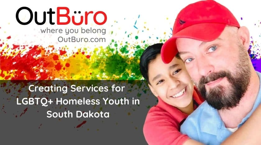 Job Barb - Creating Services for LGBTQ Homeless Youth in South Dakota - OutBuro lgbt professional entreprenuer networking online community gay lesbian transgender queer bisexual nonbinary