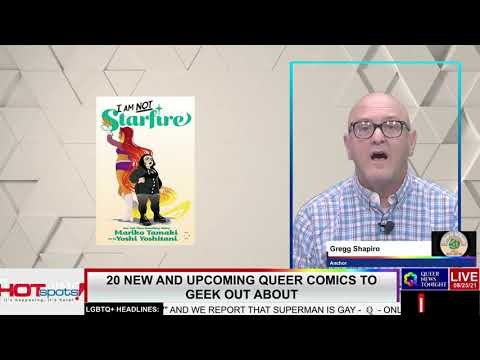 Queer News Tonight - 20 New and Upcoming Queer Comics - OutBuro LGBTQ professional entrepreneur online networking community gay lesbian bisexual transgender nonbinary