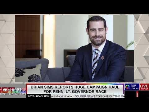 Queer News Tonight - Brian Sims Reports Huge Campaign Haul for Pennsylvania Luitent Governor Race - OutBuro LGBTQ professional entrepreneur online networking community gay lesbian bisexual transgender