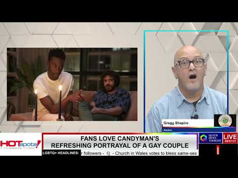 Fans Love Candyman's Refreshing Portrayal of a Gay Couple OutBuro LGBT professional entrepreneur online networking community gay lesbian bisexual transgender nonbinary