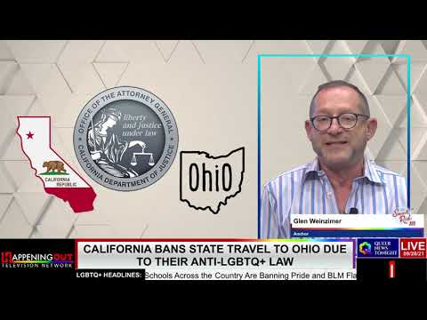 California Bans State Travel To Ohio Due To Their Anti-LGBTQ+ Law OutBuro LGBT professional entrepreneur online networking community gay lesbian bisexual transgender nonbinary