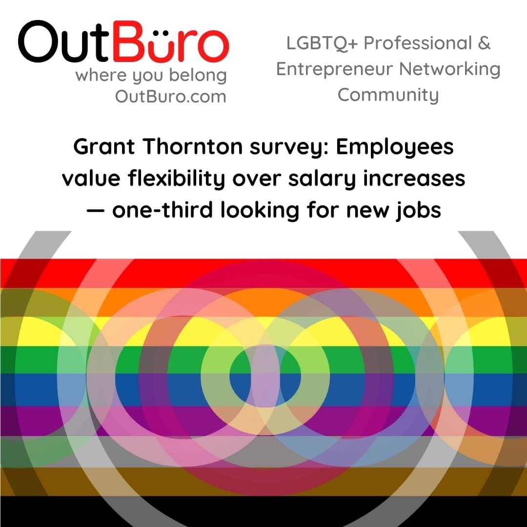 Employees value flexibility over salary increases OutBuro - the lgbtq professional entrepreneur online networking community gay lesbian bisexual transgender queer job listings market place gigs